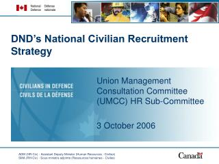 DND's National Civilian Recruitment Strategy