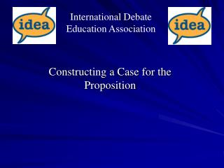 Constructing a Case for the Proposition