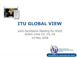 ITU GLOBAL VIEW