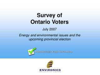 Survey of  Ontario Voters July 2007