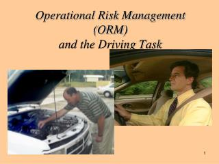 Operational Risk Management (ORM)  and the Driving Task