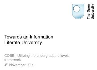 Towards an Information Literate University