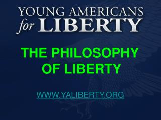 THE PHILOSOPHY  OF LIBERTY