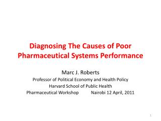 Diagnosing The Causes of Poor Pharmaceutical Systems Performance