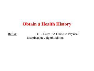 Obtain a Health History