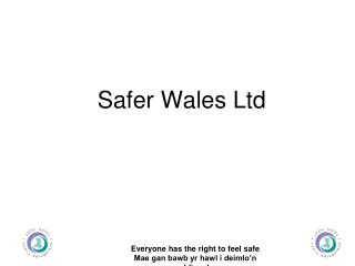 Safer Wales Ltd