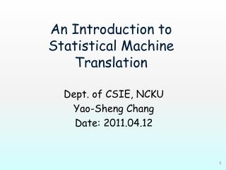 An Introduction to Statistical Machine Translation