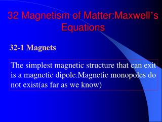 32 Magnetism of Matter:Maxwell ' s Equations