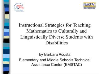 Instructional Strategies for Teaching Mathematics to Culturally and Linguistically Diverse Students with Disabilities  b