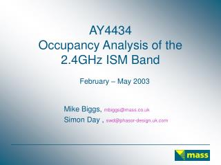AY4434 Occupancy Analysis of the 2.4GHz ISM Band