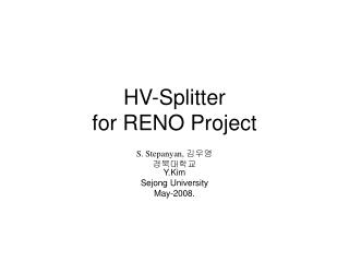 HV-Splitter for RENO Project