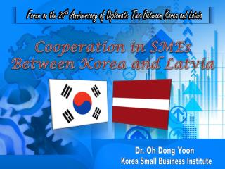 Cooperation in SMEs Between Korea and Latvia