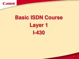 Basic ISDN Course Layer 1 I-430