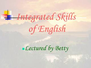 Integrated Skills  of English