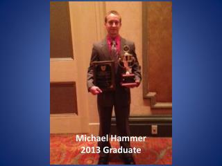 Michael Hammer 2013 Graduate
