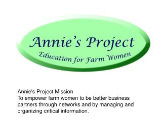 Annie's Project Mission