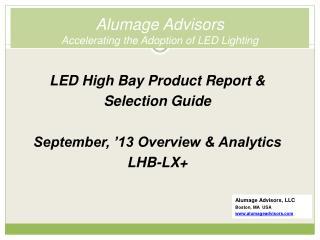 Alumage Advisors Accelerating the Adoption of LED Lighting