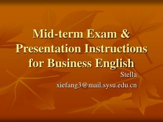 Mid-term Exam & Presentation Instructions for Business English