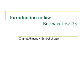 Introduction to law Business Law #3