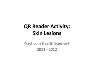 QR Reader Activity: Skin Lesions