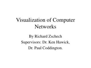 Visualization of Computer Networks