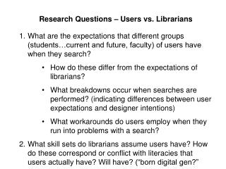 Research Questions � Users vs. Librarians