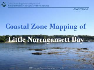 Coastal Zone Mapping of Little Narragansett Bay