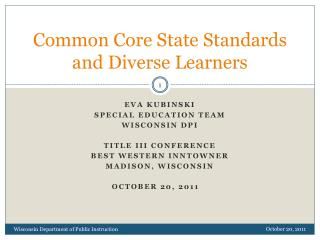 Common Core State Standards and Diverse Learners
