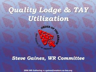 Quality Lodge & TAY Utilization