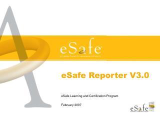 eSafe Reporter V3.0