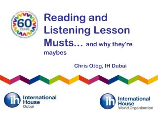 Reading and Listening Lesson Musts...  and why they're maybes