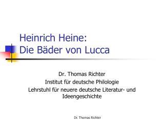 Heinrich Heine:  Die B der von Lucca