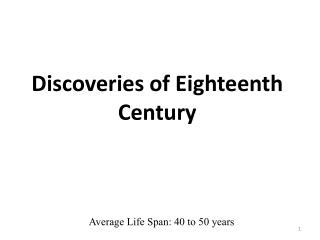 Discoveries of Eighteenth Century
