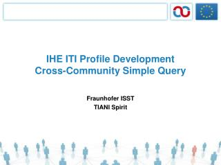 IHE ITI Profile Development Cross-Community Simple Query