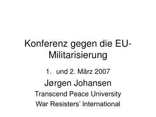 Konferenz gegen die EU-Militarisierung