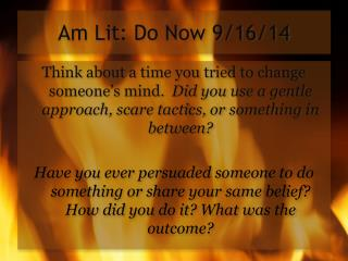 Am Lit: Do Now 9/16/14