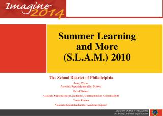 Summer Learning  and More  (S.L.A.M.) 2010