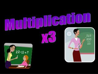 Multiplication  x3