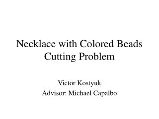 Necklace with Colored Beads Cutting Problem