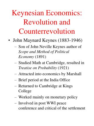 Keynesian Economics: Revolution and Counterrevolution