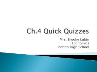 Ch.4 Quick Quizzes
