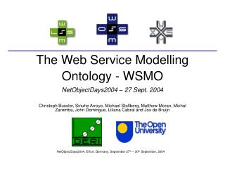 The Web Service Modelling Ontology - WSMO NetObjectDays2004 – 27 Sept. 2004