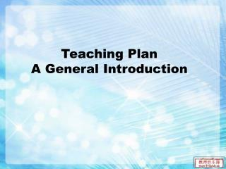 Teaching Plan A General Introduction