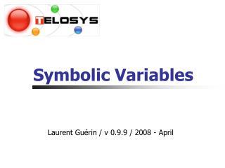 Symbolic Variables