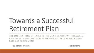 Towards a Successful Retirement Plan