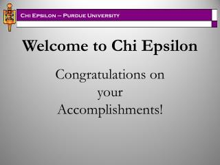Welcome to Chi Epsilon