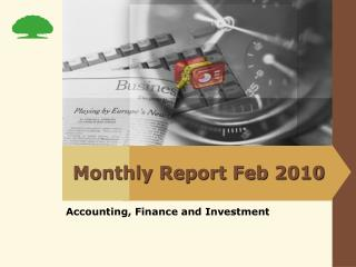 Monthly Report Feb 2010