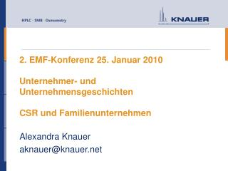 2. EMF-Konferenz 25. Januar 2010  Unternehmer- und Unternehmensgeschichten  CSR und Familienunternehmen