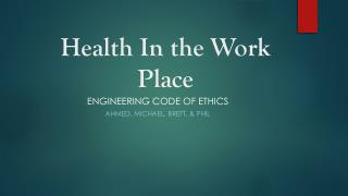 Health In the Work Place