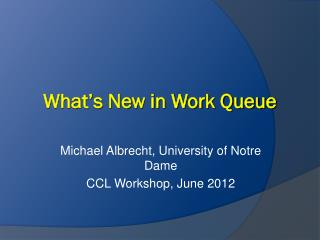 What's New in Work Queue